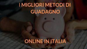 migliori metodi di guadagno online in italia